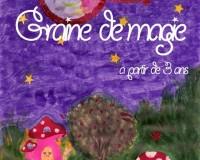 GRAINE DE MAGIE
